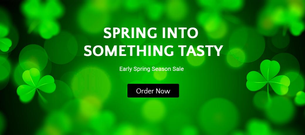 Spring Season Sale Order Now