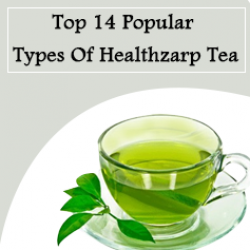 Top 14 Popular Types Of Healthzarp Tea